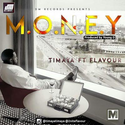 Timaya-Ft.-Flavour-–-M.O.N.E.Y